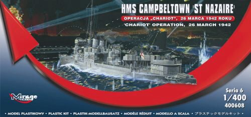 Mirage Hobby 400608 HMS Campbeltown 'St Nazaire' 'Chariot' Operation, 26 March 1942